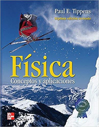 Física, Conceptos y aplicaciones de Tippens