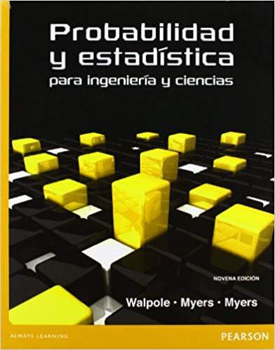 Probabilidad y estadística para ingeniería y ciencias de Ronald E. Walpole