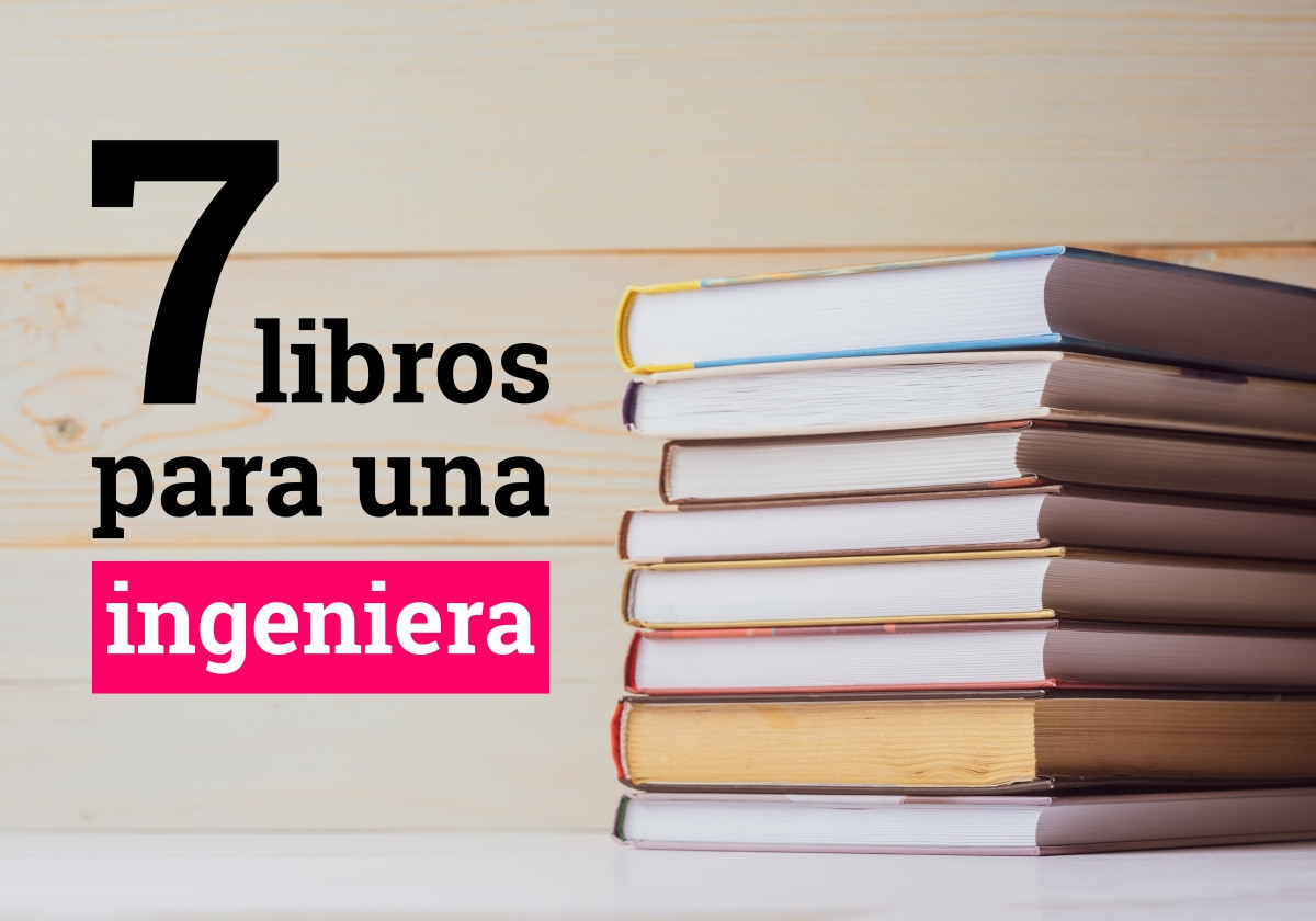 7 libros de ingeniería en el Día Mundial del Libro