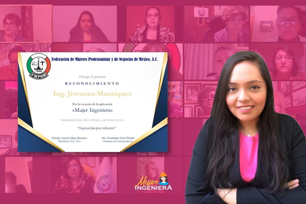 La Federación de Mujeres Profesionistas y de Negocios de México, A. C. reconoce a Jiovanna Manriquez por la creación de la aplicación Mujer Ingeniera